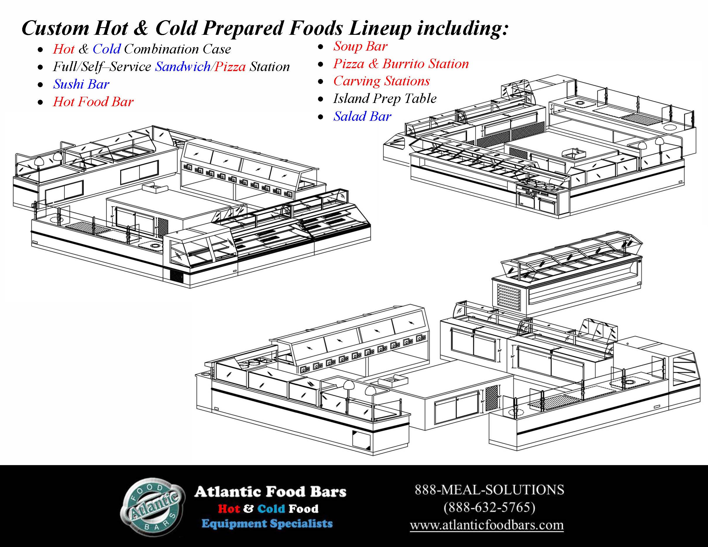Atlantic Food Bars - Custom Hot and Cold Prepared Foods Lineup with Hot and Cold, Sandwich, Pizza, Burrito, Carving Station, Prep Table, Salad, Sushi, Soup