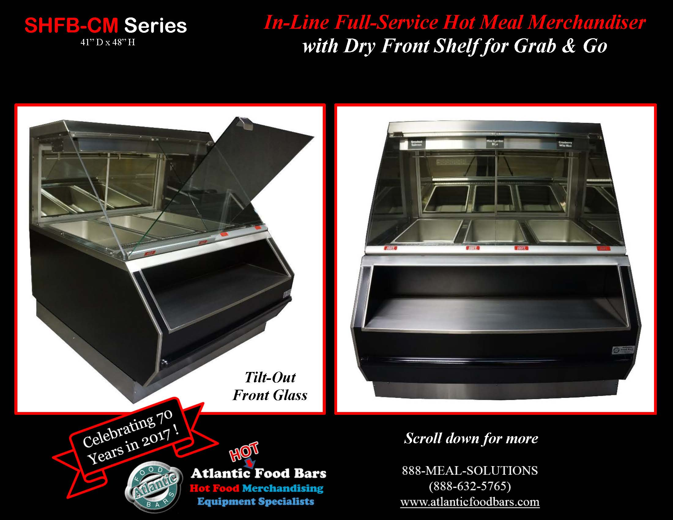 Atlantic Food Bars - In-Line Full Service Hot Meal Merchandiser with Dry Front Shelf For Grab & Go Merchandising -SHFB-CM