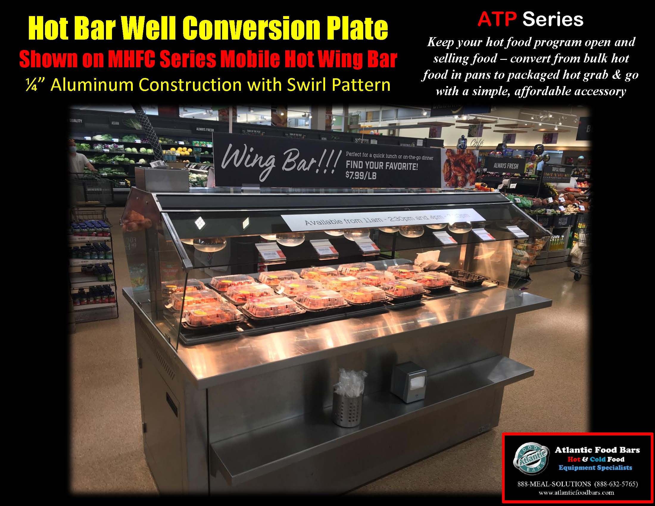 Atlantic Food Bars - ATP Series Aluminum Hot Well Cover Plate shown on MHFC Series Wing Bar and End Cap Hot Food Bar - Conversion to Grab and Go Merchandising 6-10-20_Page_1