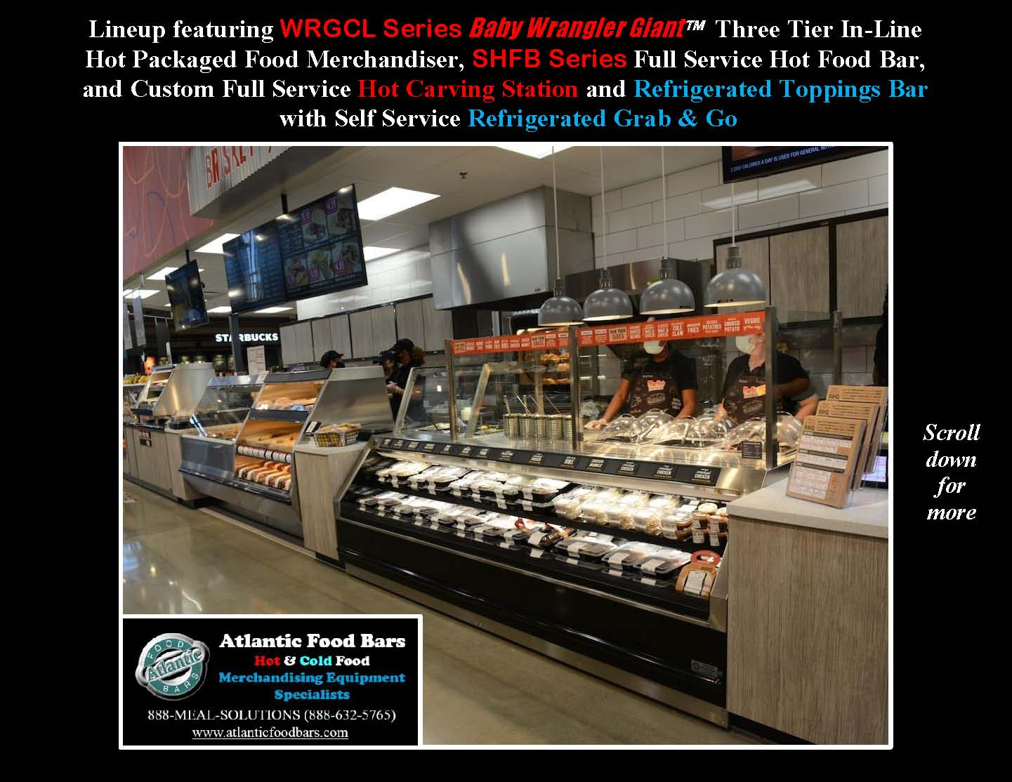 Atlantic Food Bars - Hot and Cold Prepared Foods Lineup including Custom Carving Station and Toppings Bar, Hot Packaged Food and Refrigerated Grab and Go - WRGCL SHFB_Page_3